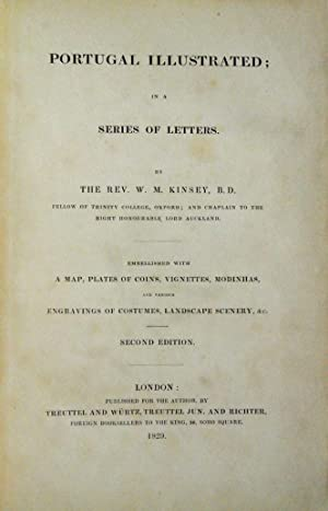 Portugal illustrated; in a series of letters: Kinsey, William Morgan