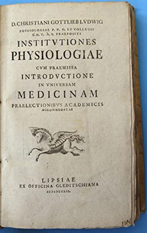 [Institutiones physiologiae] D. Christiani Gottlieb Lvdwig Institvtiones physiologiae cvm praemis...