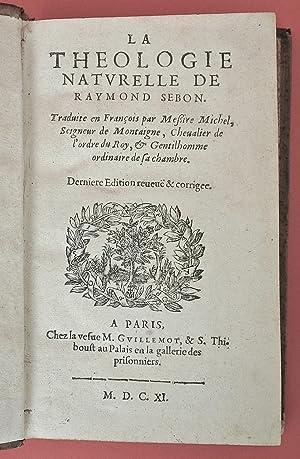 La Théologie natvrelle de Raymond Sebon. Traduite: Sebunde, Raimundo (ca.