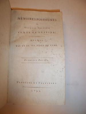 MEMOIRES POSTHUMES DU GENERAL FRANCOIS COMTE DE CUSTINE, rédigés par un de ses aides ...