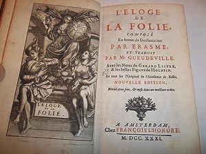 L'ELOGE DE LA FOLIE composé en forme: ERASME Didier (Desiderius