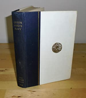 Queen Anne's Navy : Documents Concerning the: Merriman, Commander R.