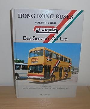 Hong Kong Buses : Volume 4: Argos: Davis, Mike