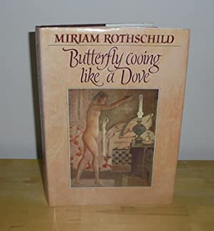 Butterfly Cooing Like a Dove: Rothschild, Miriam