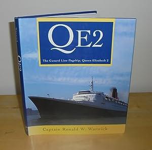 QE2 : The Cunard Line Flagship, Queen: Warwick, Captain Ronald