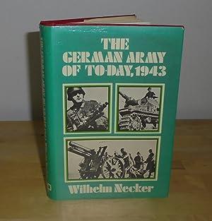 The German Army of Today, 1943: Necker, Wilhelm