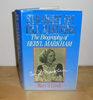 Straight On Till Morning : The Biography: Lovell, Mary S.