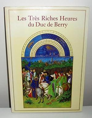 Les Tres Riches Heures du Duc de: Longnon, Jean and
