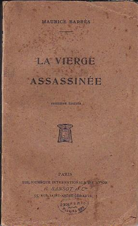La vierge assassinée: BARRES, Maurice