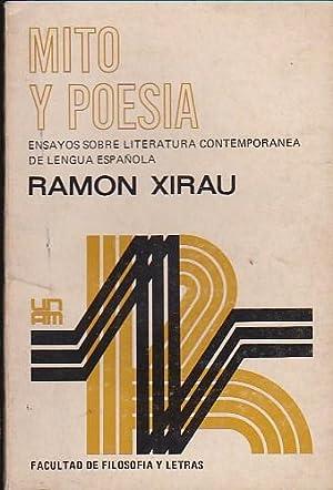 Mito y poesía. Ensayos sobre literatura contemporánea de lengua española: ...