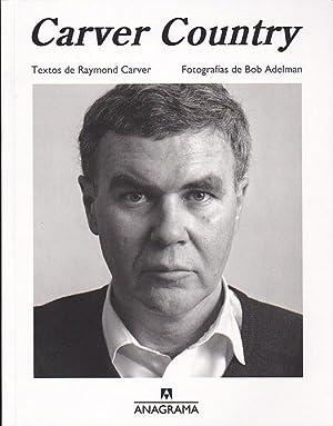 Carver Country: CARVER, Raymond (Textos