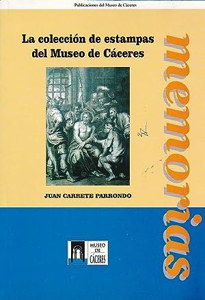 La colección de estampas del Museo de: CARRETE PARRONDO, Juan