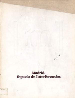 Madrid. Espacio de Interferencias: MADERUELO, Javier