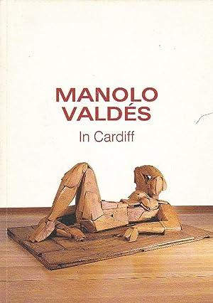 Manolo Valdés. In Cardiff: BOZAL, Valeriano
