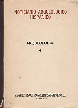 Noticiario arqueológico hispánico. Arqueologia 4: VARIOS AUTORES