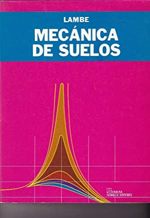 Mecánica de suelos: LAMBE, William / WHITMAN, Robert