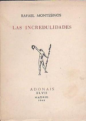 Las incredulidades: MONTESINOS, Rafael
