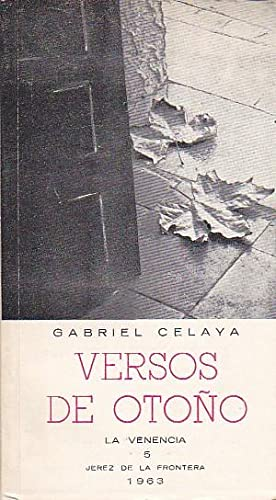 Versos de Otoño: CELAYA, Gabriel
