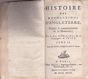 Histoire des révolutions d Angleterre, Depuis le commencement de la Monarchie.Tome II et III...