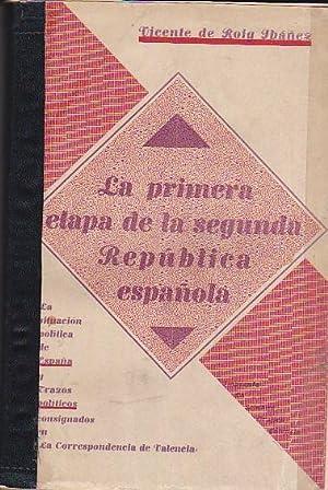 La primera etapa de la segunda República española. La situación polí...