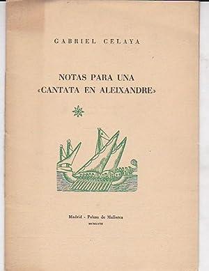 Notas para una cantata en Aleixandre: CELAYA, Gabriel