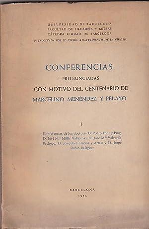 Conferencias pronunciadas con motivo del centenario de: FONT Y PUIG,