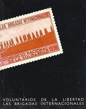 Voluntario de la libertad. Las Brigadas Internacionales