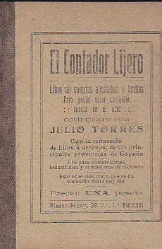 El contador lijero. Libro de cuentas ajustadas: TORRES, Julio