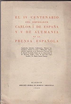 El IV Centenario del emperador Carlos I: FERNANDEZ POUSA, Ramón