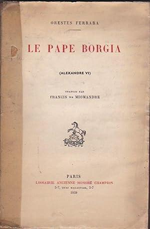Le Pape Borgia: FERRARA, Orestes