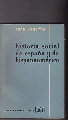 Historia social de España y de Hispanoamérica: BENEYTO, Juan