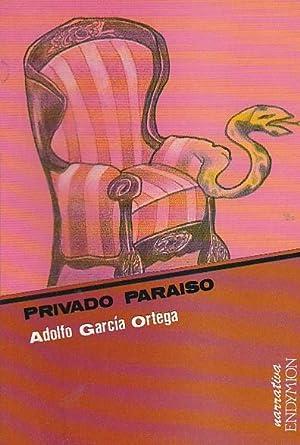 Privado Paraíso: GARCIA ORTEGA, Adolfo