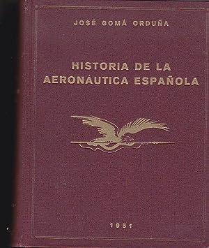 Historia de la aeronáutica española: GOMA ORDUÑA, José