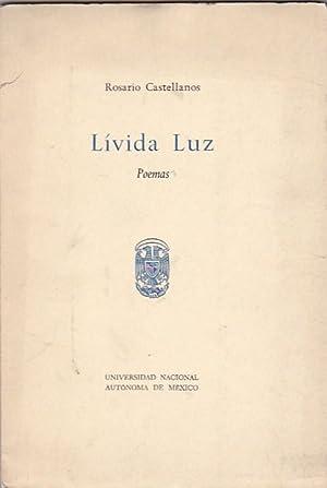 Lívida luz. Poemas: CASTELLANOS, Rosario