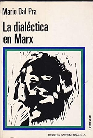 """La dialéctica en Marx. De los escritos de juventud a la """"Introducción a la cr&..."""