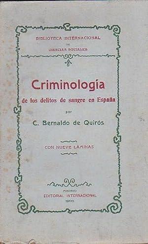 Criminología de los delitos de sangre en España: QUIROS, C. Bernaldo
