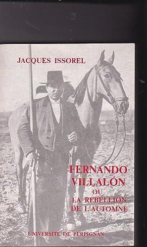 Fernando Villalón ou La rebellion de l Automne. Un poète andalou de la Gén&...
