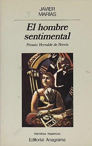 El hombre sentimental: MARIAS, Javier