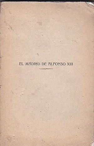El Madrid de Alfonso XIII: VELASCO ZAZO, Antonio