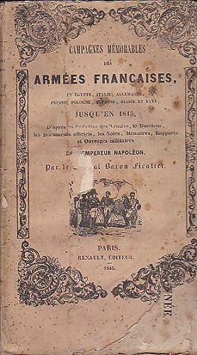 Campagnes mémorables des armées françaises, en Égypte, Italie, ...