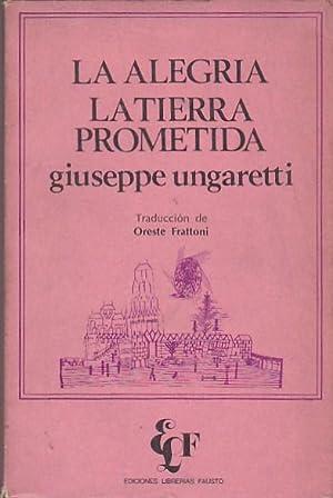 La alegría. La tierra prometida: UNGARETTI, Giuseppe
