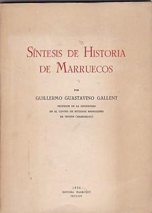 Síntesis de Historia de Marruecos: GUASTAVINO GALLENT, Guillermo