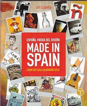 España, patria del diseño. Made in Spain.: CAPELLA, Juli