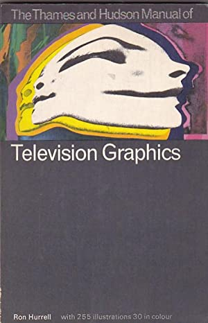 The Thames and Hudson Manual of Television: HURRELL, Ron