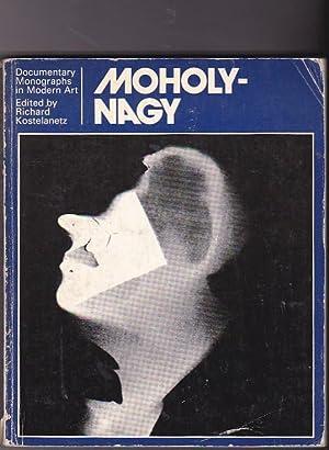 Moholy - Nagy: KOSTELANETZ, Richard (Edited