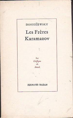 Les frères Karamazov: DOSTOIEWSKY, Fédor