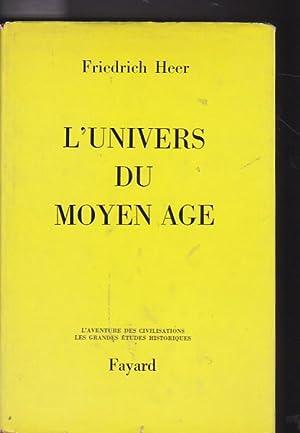 L Univers du Moyen Age: HEER, Friedrich