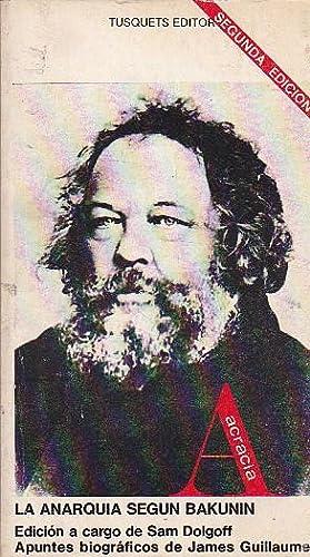 La anarquía según Bakunin: BAKUNIN