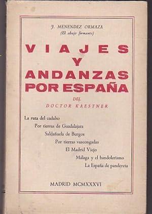 Estudios, andanzas y tercerías del doctor Kaestner en España: MENENDEZ ORDAZA, J.
