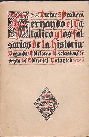 Fernando el Católico y los falsarios de la Historia: PRADERA, Víctor
